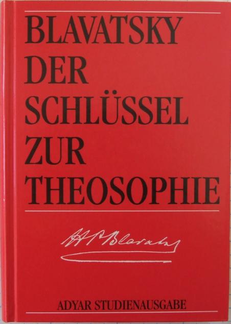 Der Schlüssel zur Theosophie